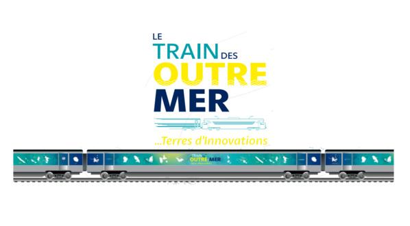 """Lancement du """"Train des Outre-Mer... Terres d'innovation !"""""""