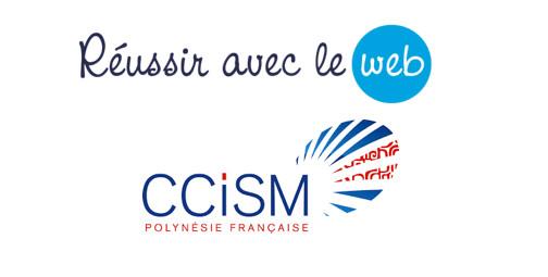 """La Chambre de Commerce, d'Industrie, des Services et des Métiers de Polynésie française rejoint le service """"Réussir avec le web"""""""