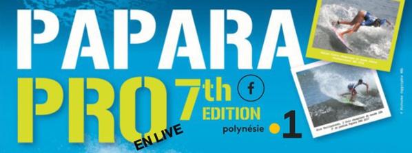 Papara Pro Open 2018: la 7ème édition en live sur Polynésie la 1ère