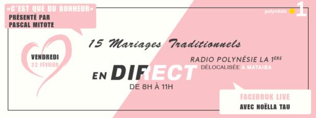 15 mariages traditionnels à Mataiea en direct sur Polynésie la 1ère Radio et Facebook Live