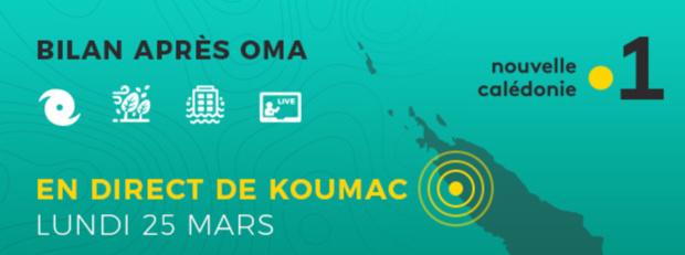 Cyclone OMA: Nouvelle-Calédonie La 1ère en direct à Koumac le 25 mars pour une émission spéciale bilan