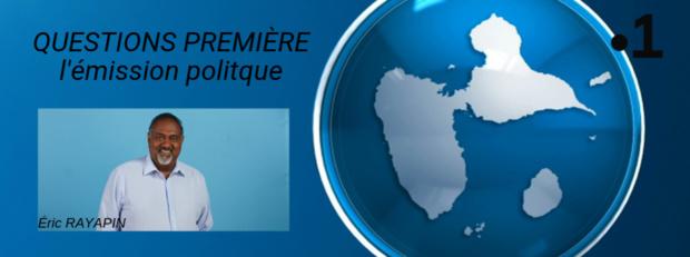 """""""Questions Première"""" le nouveau rendez-vous politique de Guadeloupe La 1ère"""