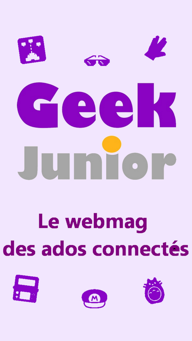 Geek Junior, le média pour les ados connectés, sort son application mobile