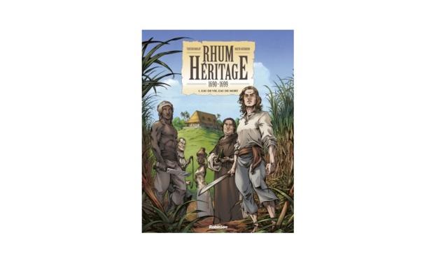 Bande Dessinée: RHUM HÉRITAGE, une fresque épique sur l'histoire du Rhum, à travers les siècles