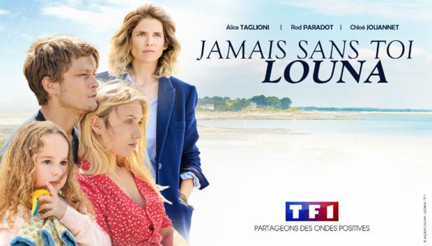 """TF1: La fiction évènement """"Jamais sans toi Louna"""" arrive le 9 septembre"""