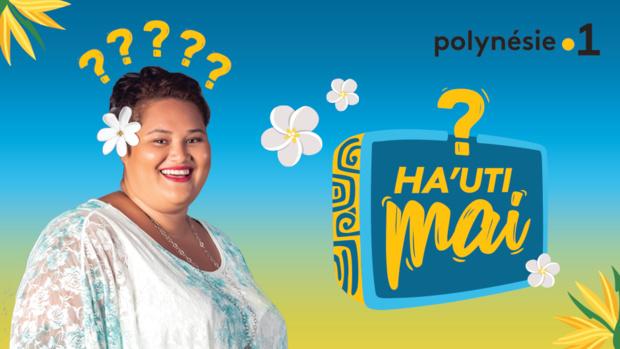 """HA'UTI MAI"": Yépo animatrice du jeu de Culture générale de Polynésie La 1ère"