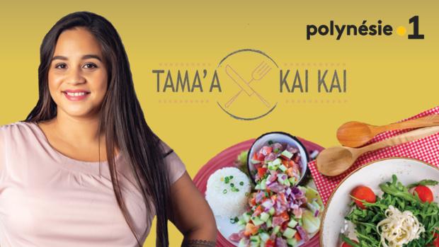 """""""Tama'a Kaikai"""" la nouvelle émission culinaire de Polynésie La 1ère"""