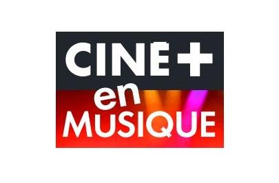 MyCANAL: Lancement prochain de la chaîne digitale CINE+ En Musique