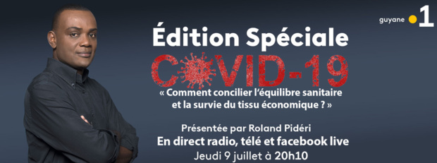 Edition spéciale Covid-19, ce jeudi sur les trois antennes de Guyane La 1ère
