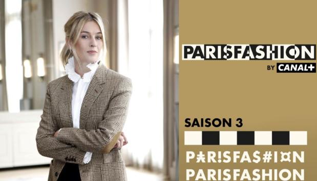 myCANAL: La chaîne éphémère PARIS FASHION de retour dés aujourd'hui pour une troisième saison