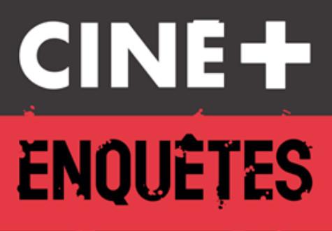 CINE+Enquêtes: Programmation spéciale sur les chaînes CINE+ et un Corner MyCanal dédié