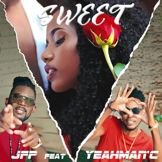 """JFP ft YEAHMAN'C """"Sweet"""", le son love par excellence"""