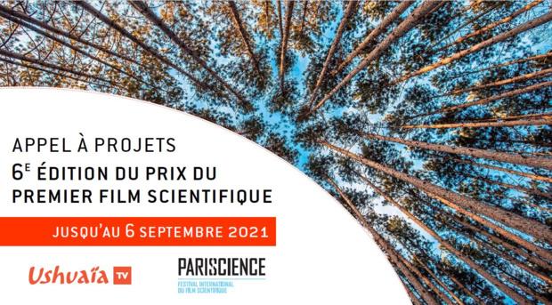 Ushuaïa TV - Pariscience: Lancement de l'appel à projets pour la 6e édition du prix du 1er film scientifique