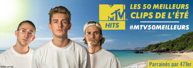 Les 50 meilleurs clips de l'été avec le groupe 47TER, en exclusivité sur MTV HITS