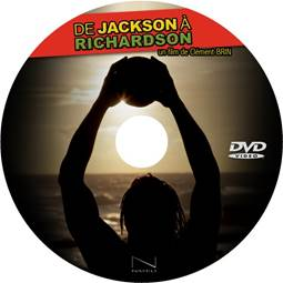 """Sortie du DVD """"De Jackson à Richardson"""""""