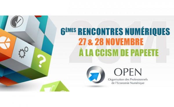 Polynésie: L'OPEN organise les 27 et 28 Novembre, les 6èmes Rencontres Numériques