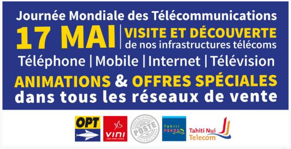Polynésie: L'OPT et ses filiales VINI et Tahiti Nui Telecom célèbrent la Journée Mondiale des Télécommunications, le 17 Mai