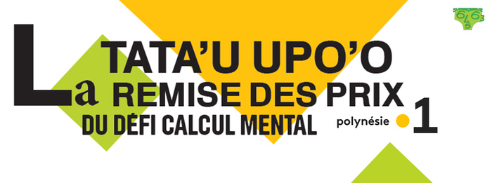 Remise des Prix du Défi de Calcul Mental Tata'u Upo'o, le 5 juin en direct sur Polynésie la 1ère Radio