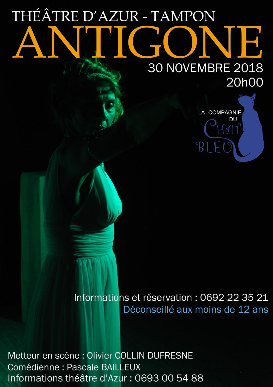 Spectacle: ANTIGONE, par la Compagnie du Chat bleu, le 30 novembre au Théâtre Azur au Tampon