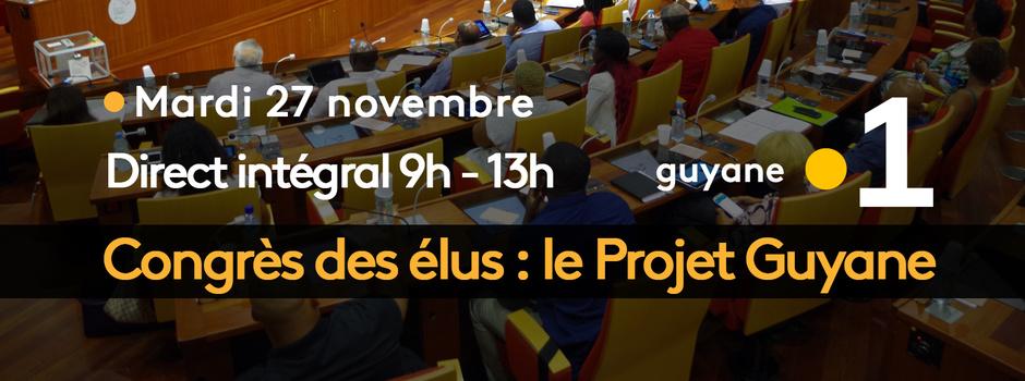 Guyane: Le Congrès des élus en direct intégral sur Guyane La 1ère