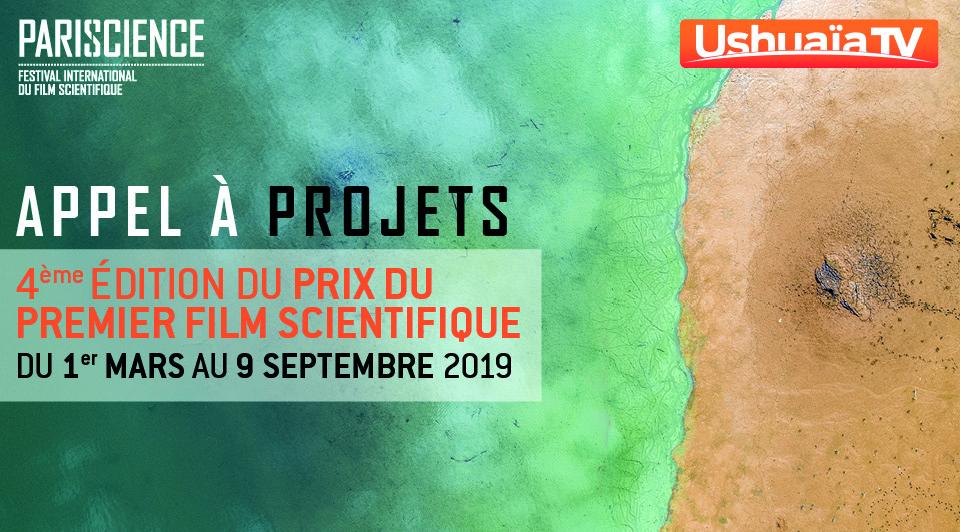 Ushuaïa TV / Pariscience: Lancement de l'appel à projets pour la 4e édition du prix du 1er film scientifique