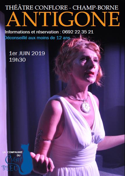 Spectacle: ANTIGONE, par la Compagnie du Chat bleu, le 1er juin au Théâtre Conflore de Champ Borne