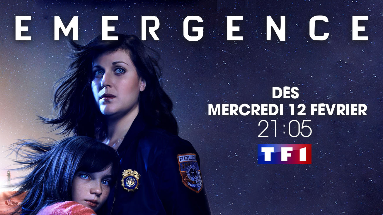 Nouveau: La série fantastique ÉMERGENCE arrive dés le 12 février sur TF1