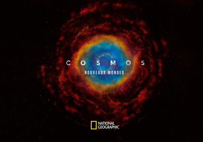 """National Geographic: La série événement """"COSMOS: NOUVEAUX MONDES"""" diffusée en exclusivité à partir du 15 mars"""