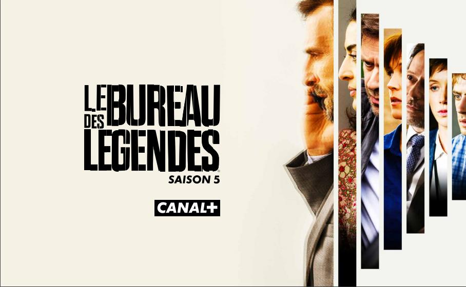 """""""Le Bureau des Légendes"""" de retour pour une cinquième saison inédite à partir du 13 avril sur Canal+"""