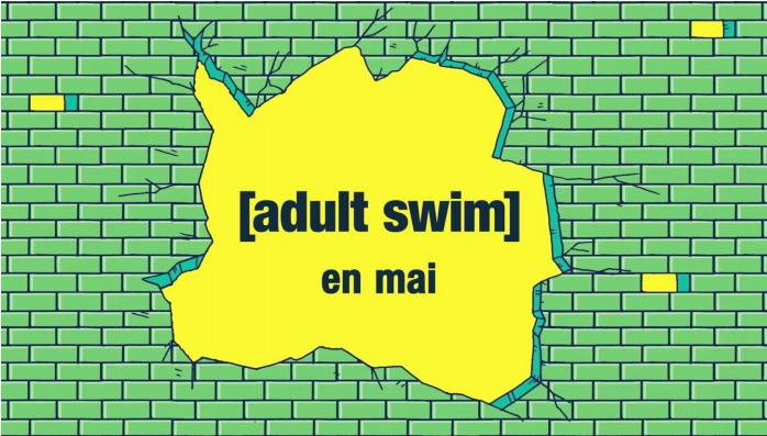 De l'inédit en mai sur Adult Swim