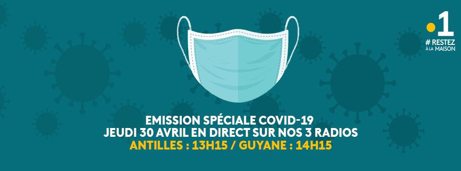 Antilles-Guyane / Emission spéciale COVID-19: Les nouvelles pratiques en perspectives en direct ce jeudi en Radio-filmée et Facebook live de la 1ère