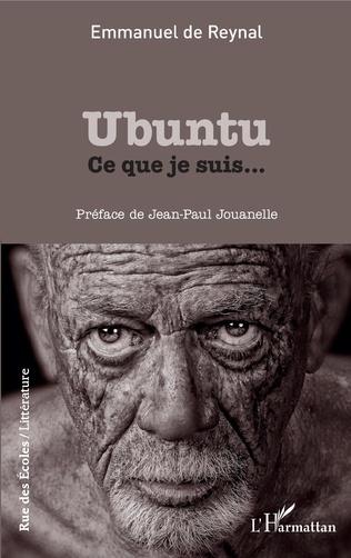 """Litterature: """"Ubuntu ce que je suis..."""" le premier livre d'Emmanuel de Reynal"""