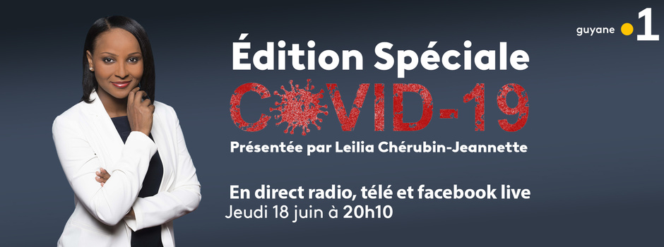 Covid-19: édition spéciale ce jeudi en direct sur les trois antennes de Guyane La 1ère
