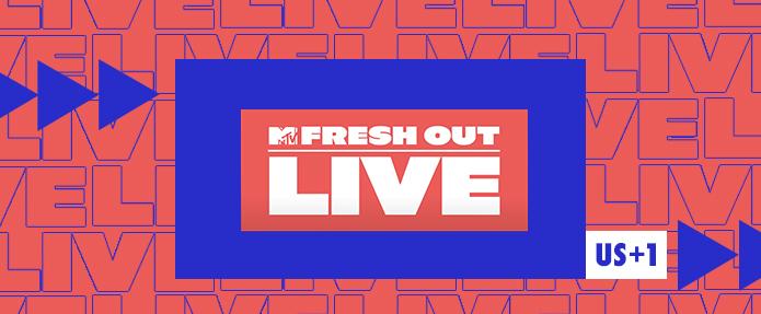 FRESH OUT LIVE sur MTV Hits, la nouvelle émission en direct des US sur toute l'actualité musique