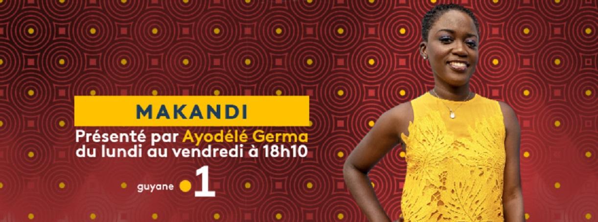Coup de projecteur sur MAKANDI, l'émission positive de Guyane La 1ère