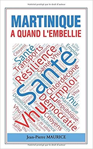 """""""Martinique: A quand l'embellie ?"""" le nouveau livre de Jean-Pierre MAURICE"""
