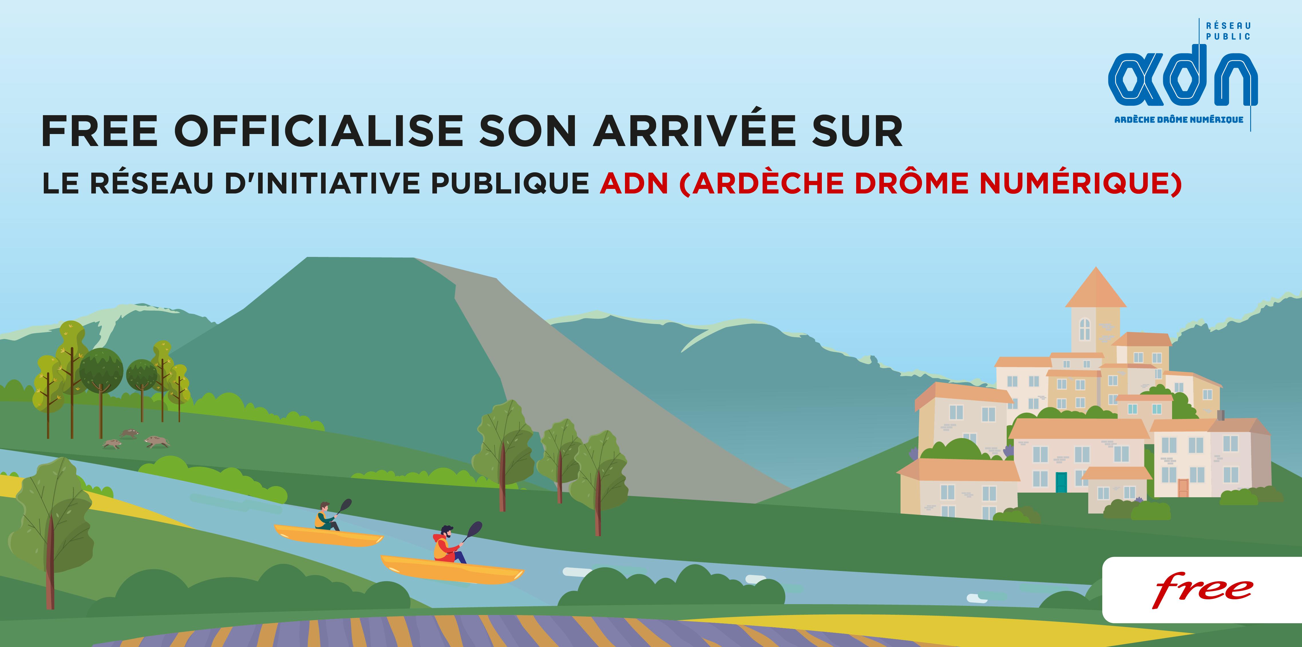 Free officialise son arrivée sur le Réseau d'Initiative Publique ADN (Ardèche Drôme Numérique)