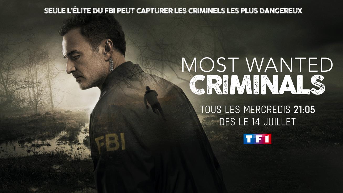La série américaine MOST WANTED CRIMINALS arrive dés le 14 juillet sur TF1
