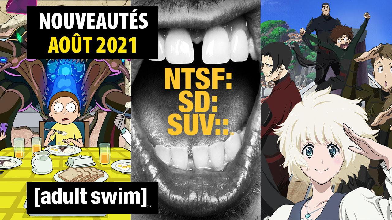 Pluie de nouveautés en août sur Adult Swim !