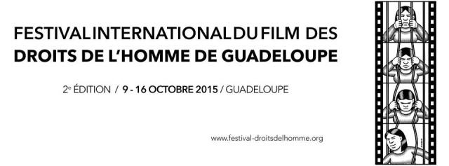 Guadeloupe: Présentation de la 2e édition du Festival International du Film des Droits de l'homme