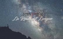 """Foxy Miller de retour avec """"La route est longue"""""""