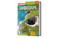 Cap sur la Guadeloupe, Marie Galante, les Saintes & la Désirade avec Le Petit Futé