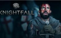 Knightfall débarque dés le 18 avril sur Warner TV
