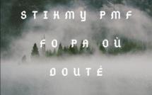"""Musique: Stikmy P de retour avec """"FO PA OÙ DOUTÉ"""""""