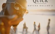 """Musique: Datcha Dollar'z de retour avec """"Quick"""""""