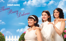 """La série décalée """"Three Busy Debras"""" débarque en SVOD sur Adult Swim dés le 26 juin"""