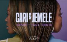 """Nouveau: VICE TV lance """"Cari & Jemele: le sport, et tout le reste"""" à découvrir à partir du 17 septembre"""