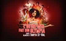 Evènement: L'outre-Mer fait son Olympia avec Tanya Saint Val, le 16 octobre sur les chaînes La 1ère et le 29 octobre sur France 2