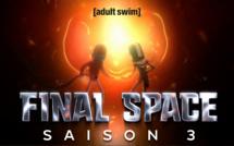 Adult Swim: FINAL SPACE, saison 3 inédite juste après les US, à partir du 22 mars en SVOD